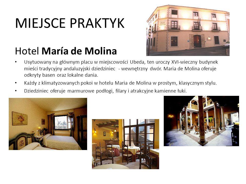 MIEJSCE PRAKTYK Hotel María de Molina