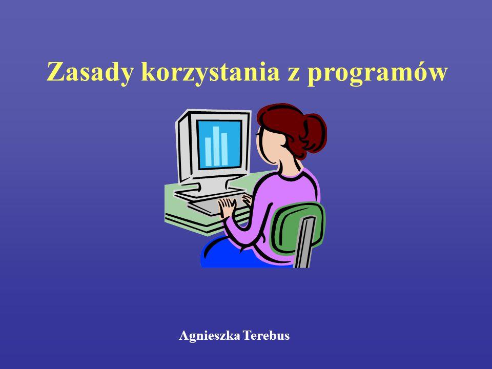 Zasady korzystania z programów