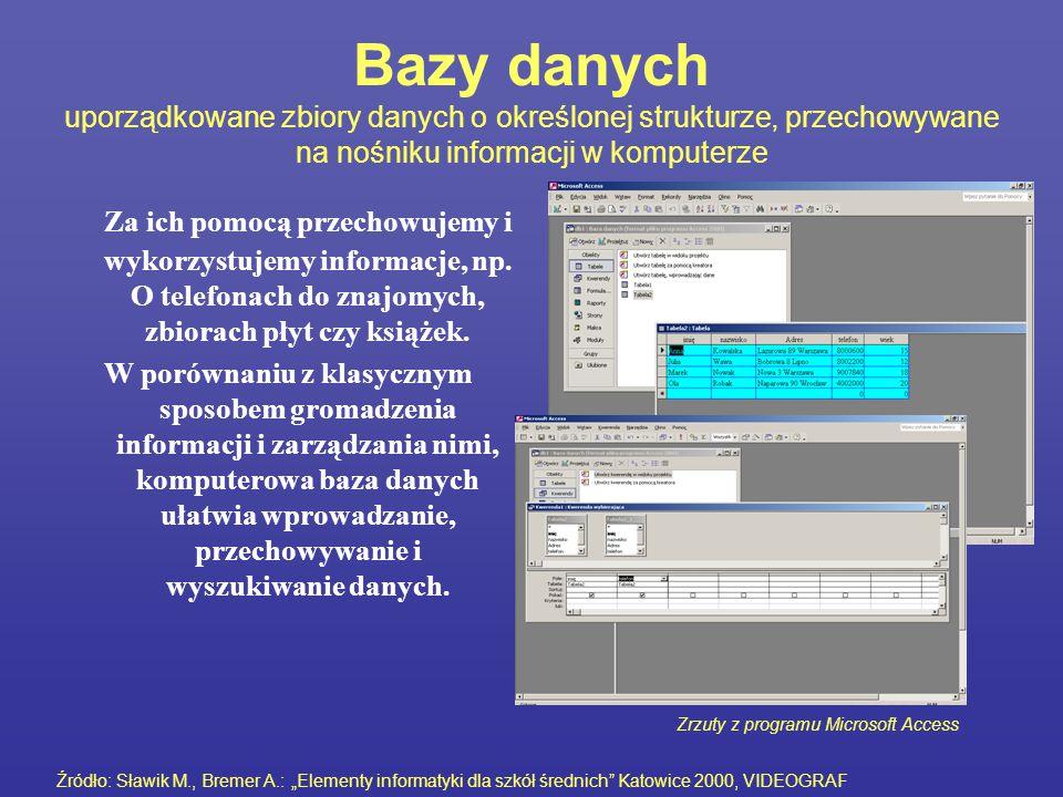 Bazy danych uporządkowane zbiory danych o określonej strukturze, przechowywane na nośniku informacji w komputerze