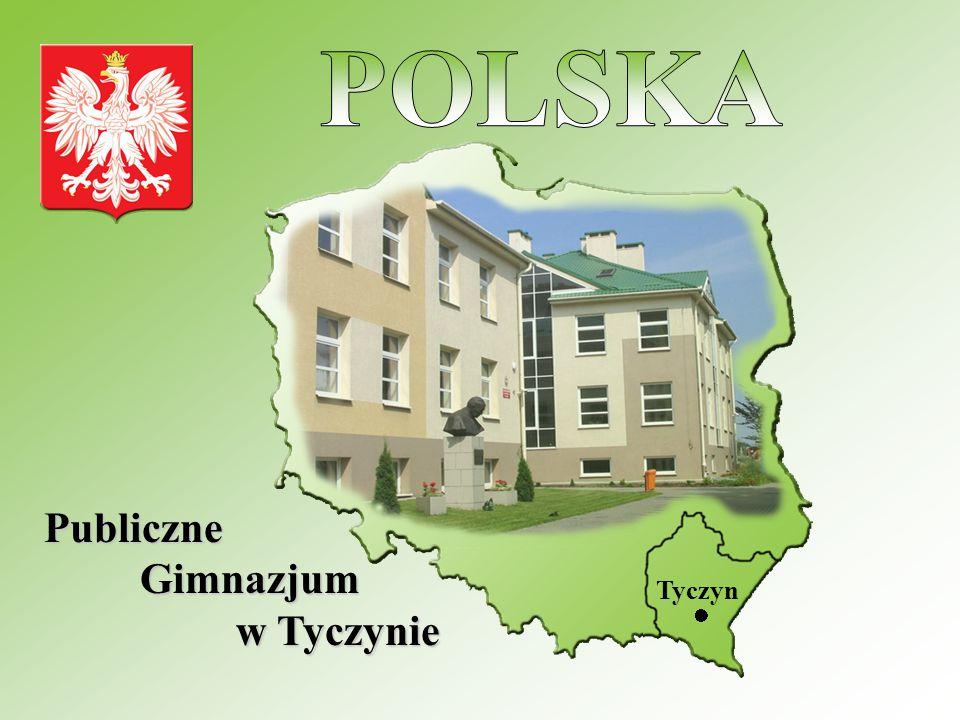 POLSKA Publiczne Gimnazjum w Tyczynie Tyczyn