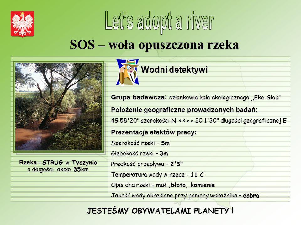 SOS – woła opuszczona rzeka JESTEŚMY OBYWATELAMI PLANETY !