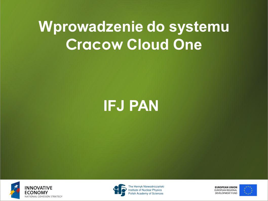 Wprowadzenie do systemu Cracow Cloud One