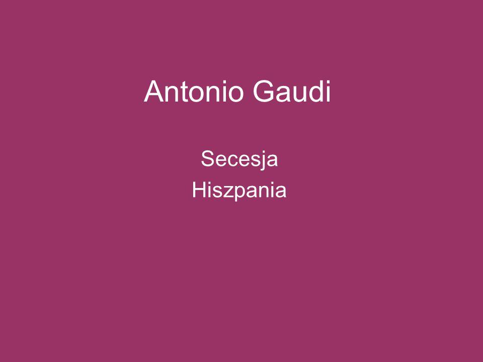 Antonio Gaudi Secesja Hiszpania