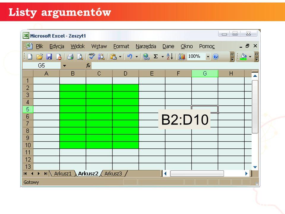 B2:D10 Listy argumentów informatyka +