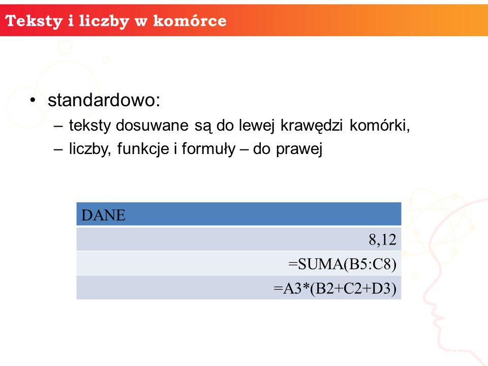 standardowo: informatyka + Teksty i liczby w komórce