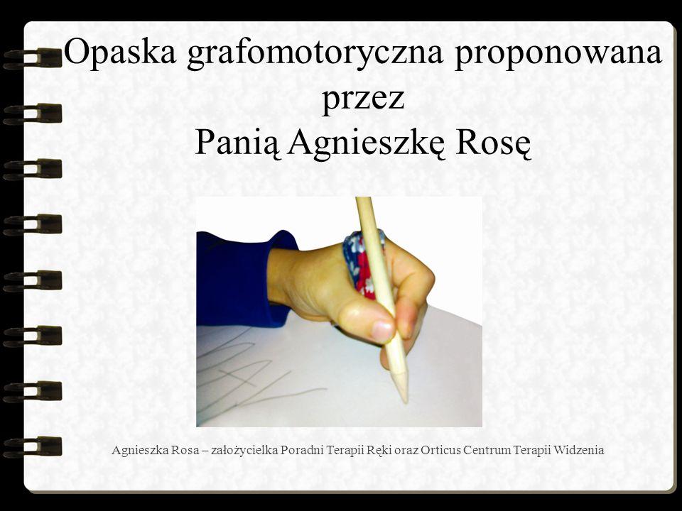 Opaska grafomotoryczna proponowana przez Panią Agnieszkę Rosę