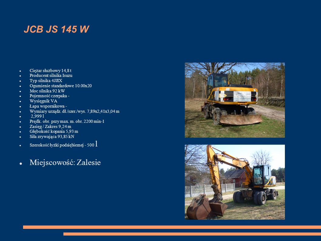 JCB JS 145 W Miejscowość: Zalesie Ciężar służbowy 14,8 t