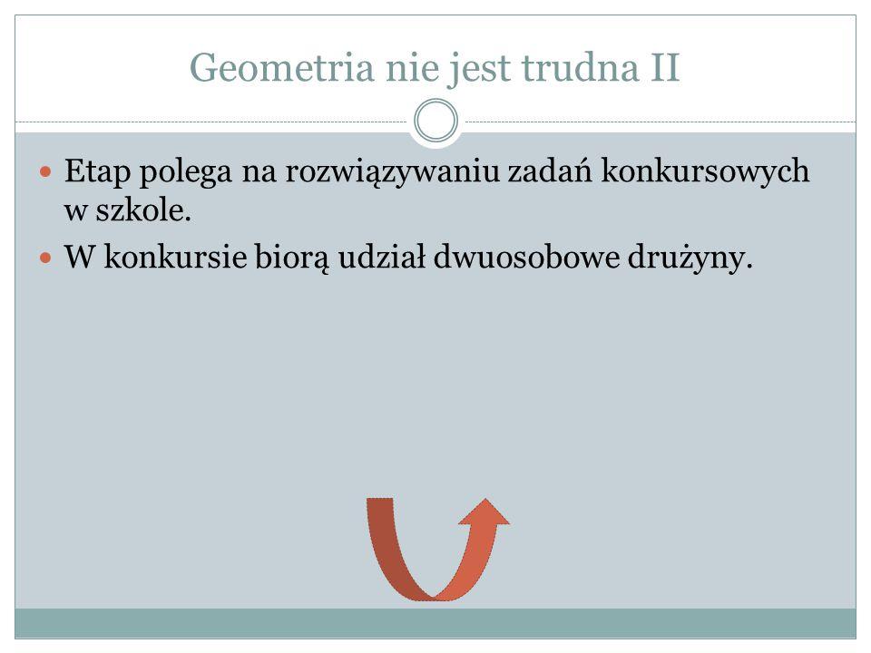Geometria nie jest trudna II