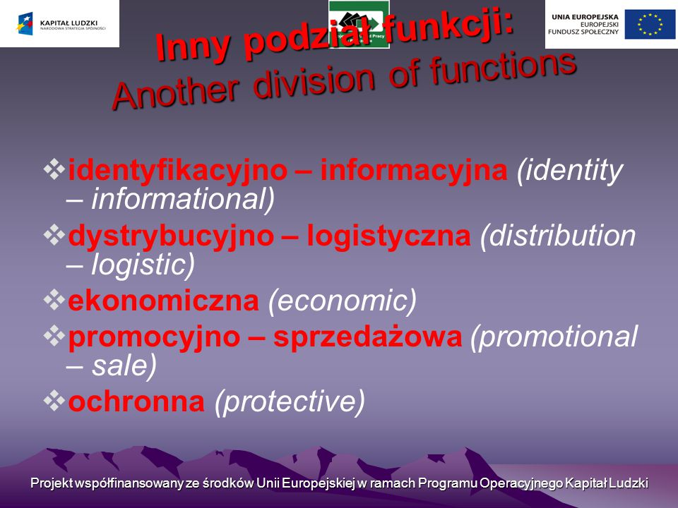 Inny podział funkcji: Another division of functions