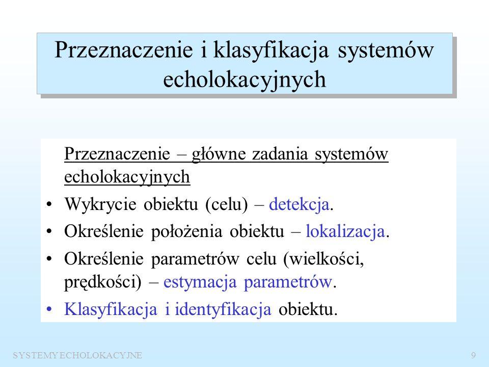 Przeznaczenie i klasyfikacja systemów echolokacyjnych