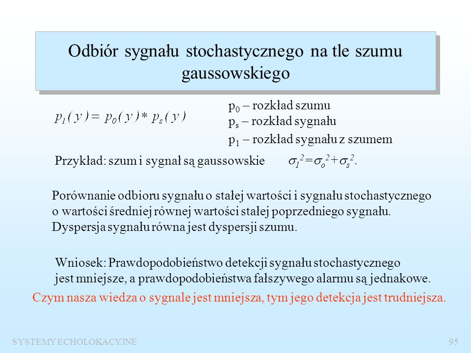 Odbiór sygnału stochastycznego na tle szumu gaussowskiego
