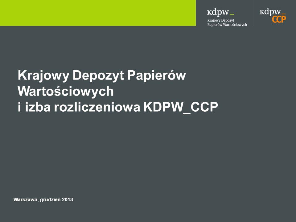 Krajowy Depozyt Papierów Wartościowych i izba rozliczeniowa KDPW_CCP