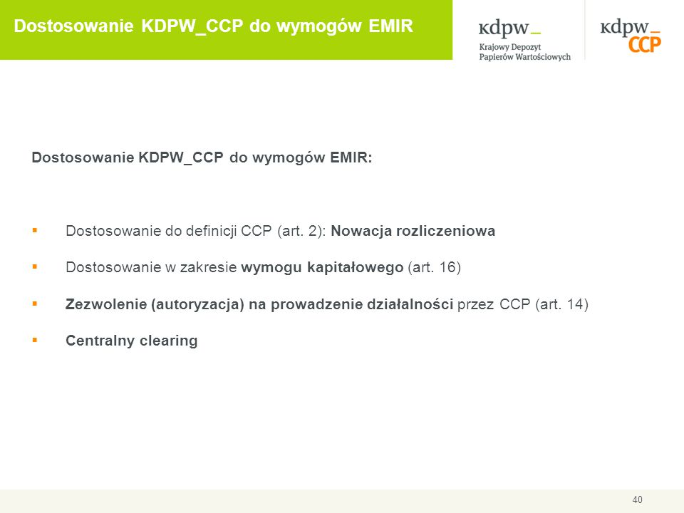 Dostosowanie KDPW_CCP do wymogów EMIR
