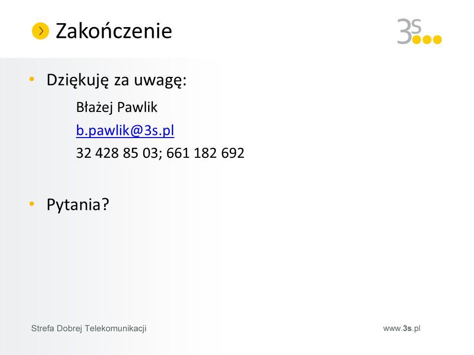 Zakończenie Dziękuję za uwagę: Błażej Pawlik Pytania b.pawlik@3s.pl