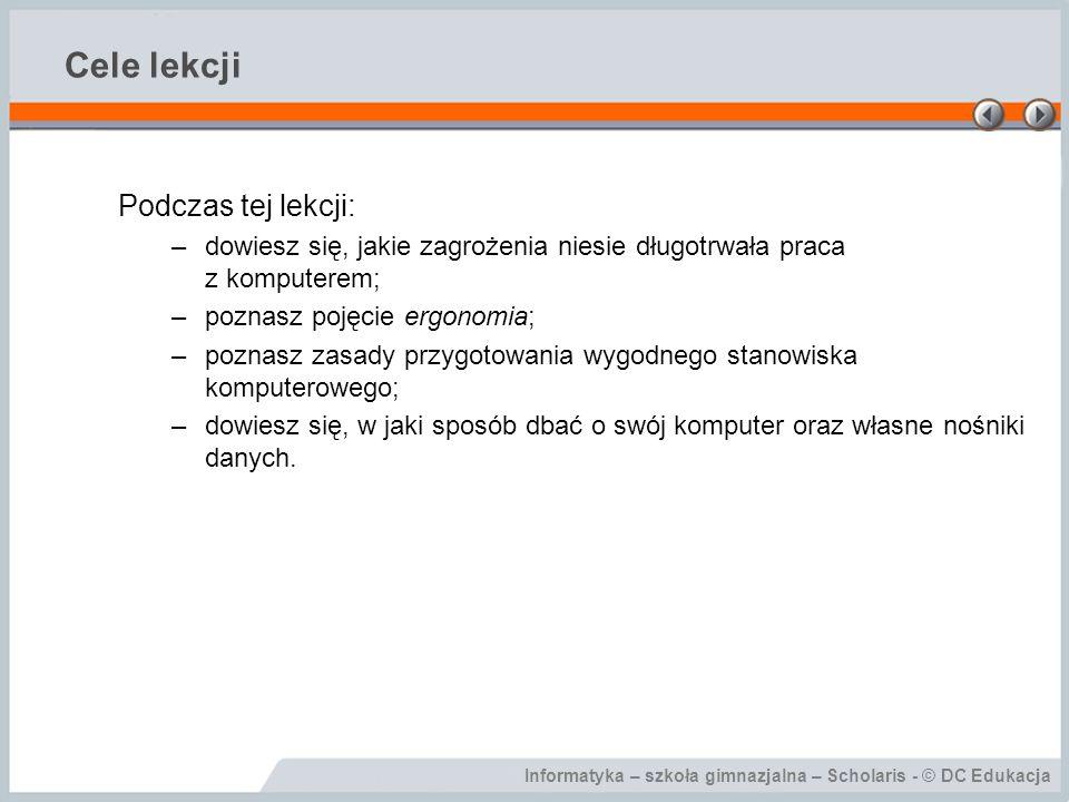 Cele lekcji Podczas tej lekcji: