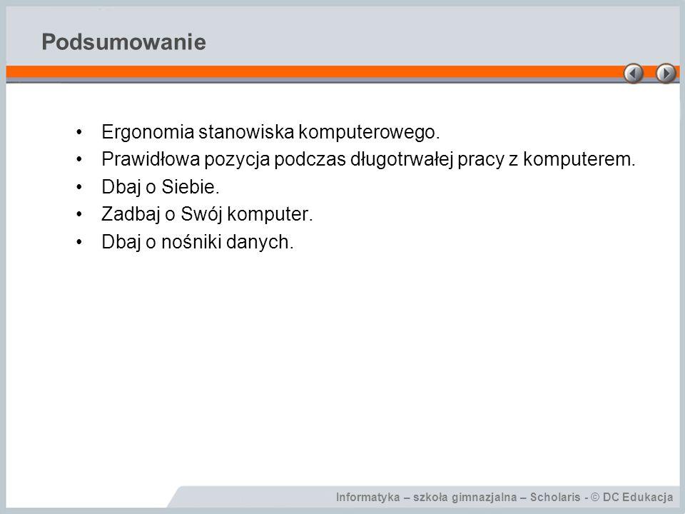 Podsumowanie Ergonomia stanowiska komputerowego.