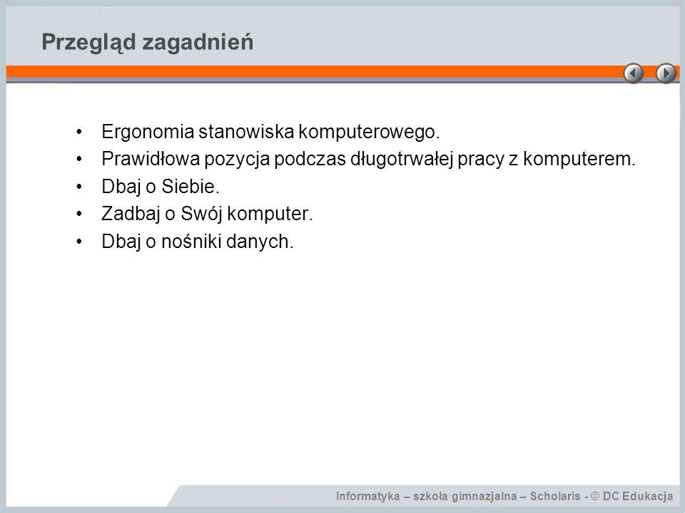 Przegląd zagadnień Ergonomia stanowiska komputerowego.