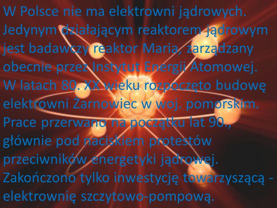 W Polsce nie ma elektrowni jądrowych