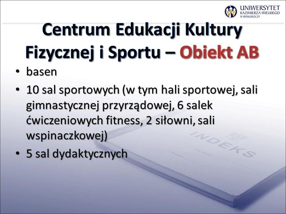 Centrum Edukacji Kultury Fizycznej i Sportu – Obiekt AB