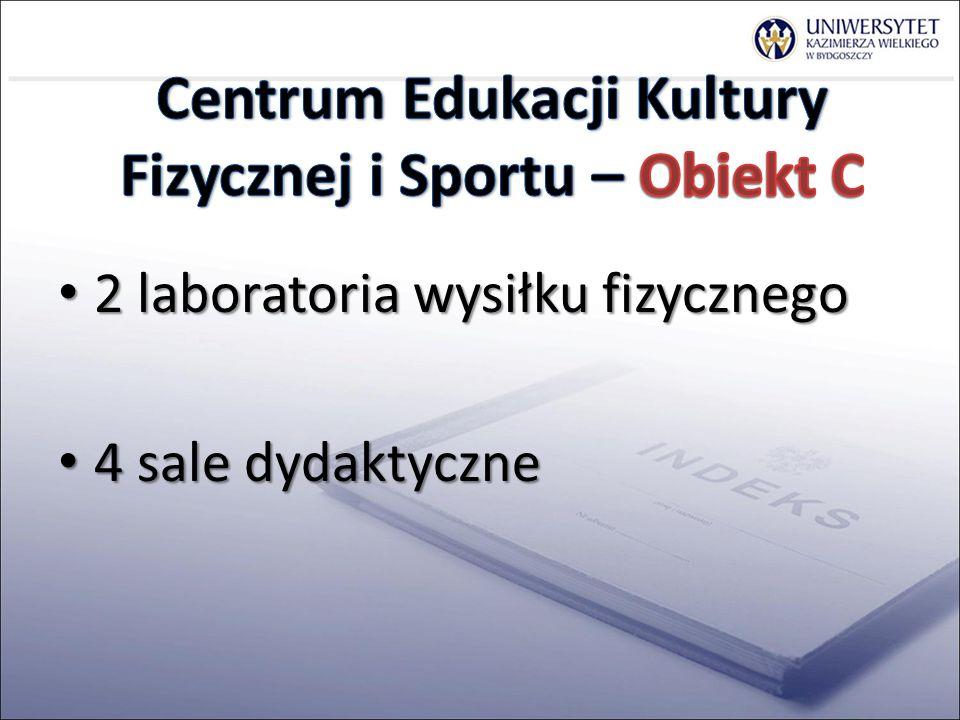 Centrum Edukacji Kultury Fizycznej i Sportu – Obiekt C