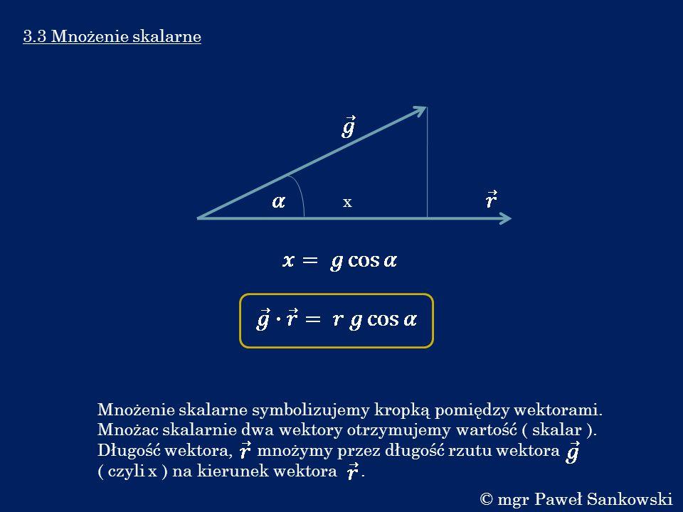 3.3 Mnożenie skalarne x.