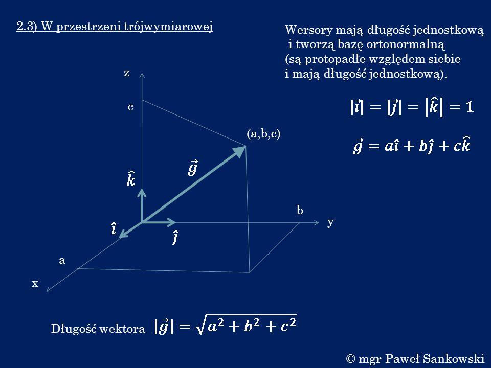 2.3) W przestrzeni trójwymiarowej