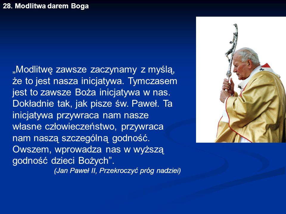 28. Modlitwa darem Boga