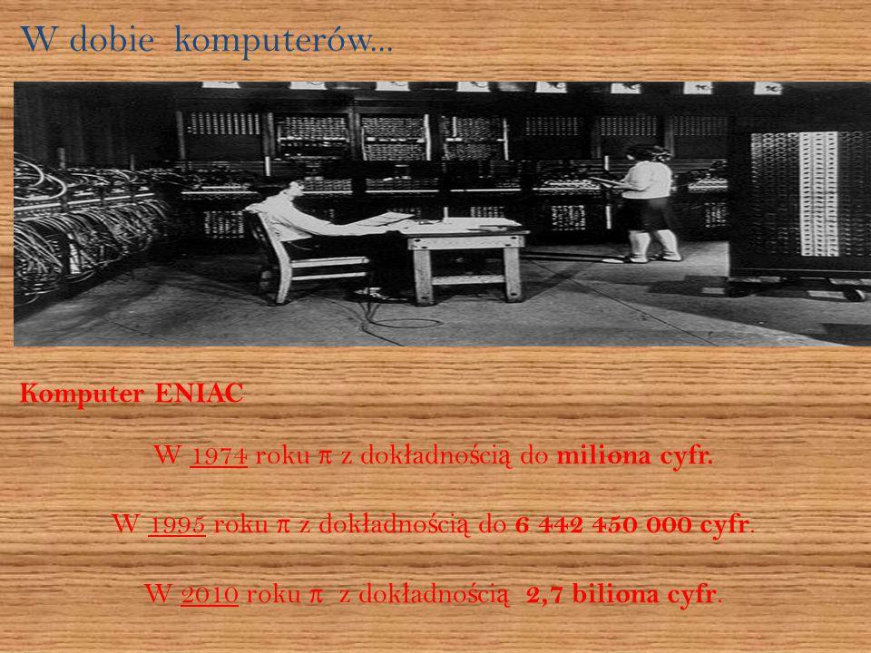 W dobie komputerów... Komputer ENIAC