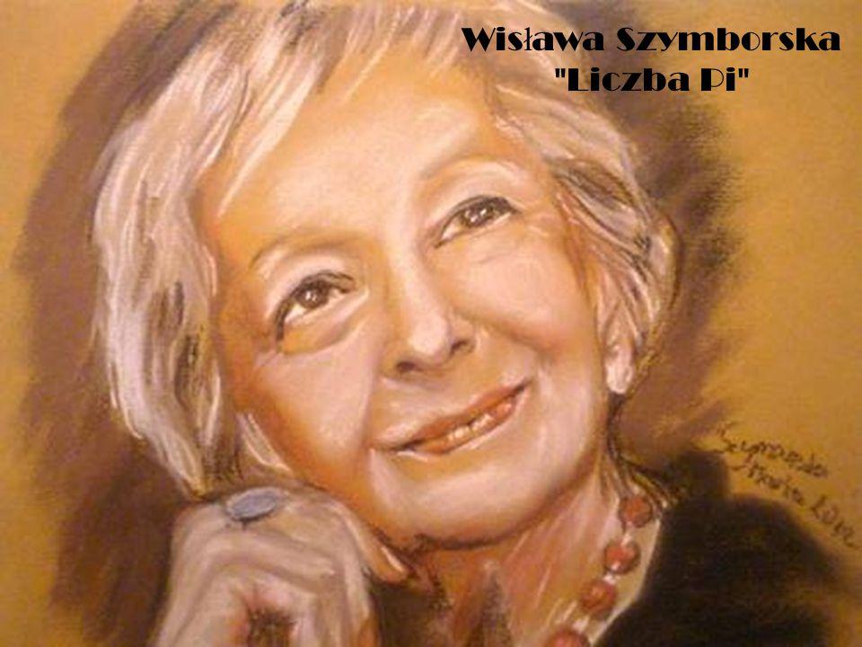 Wisława Szymborska Liczba Pi