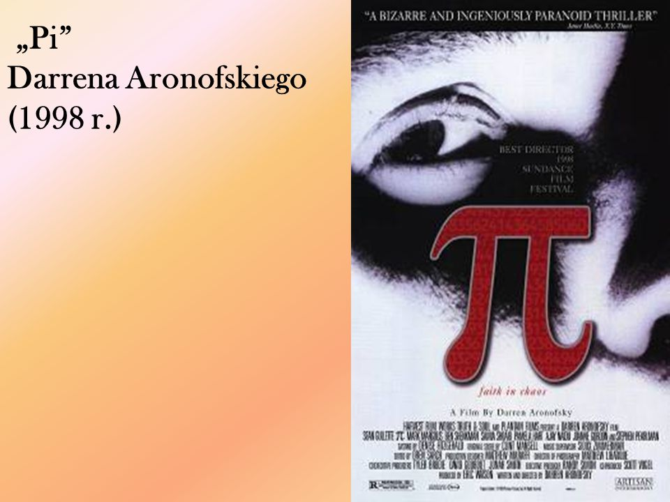 """Pi Darrena Aronofskiego (1998 r.)"
