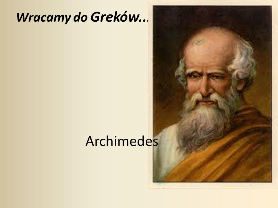 Wracamy do Greków... Archimedes