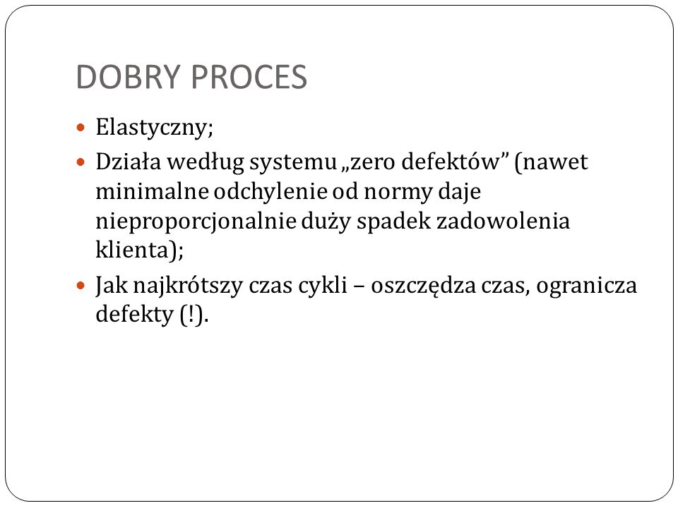 DOBRY PROCES Elastyczny;