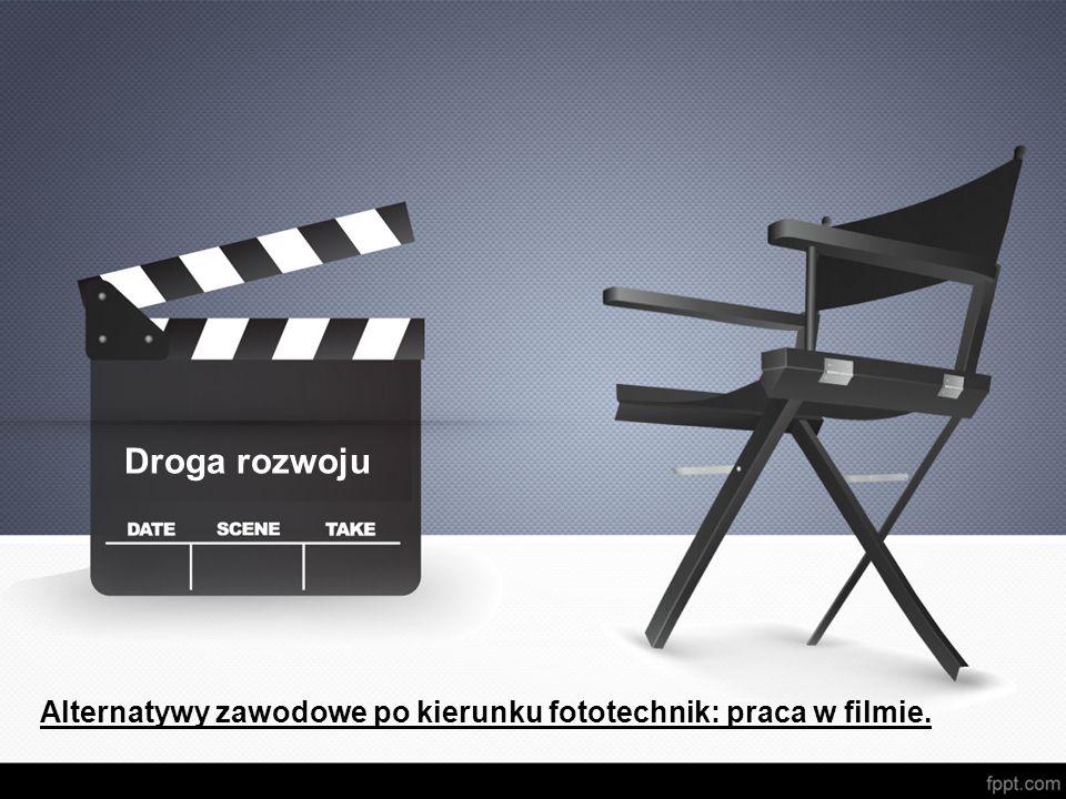 Alternatywy zawodowe po kierunku fototechnik: praca w filmie.