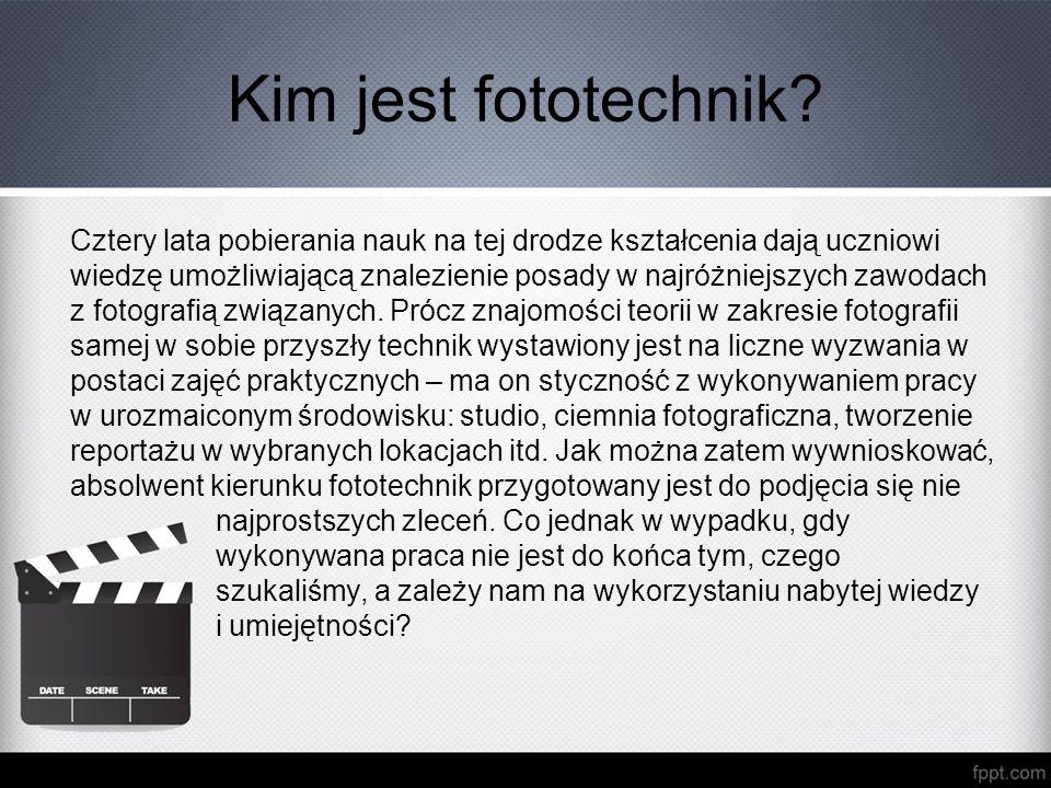 Kim jest fototechnik