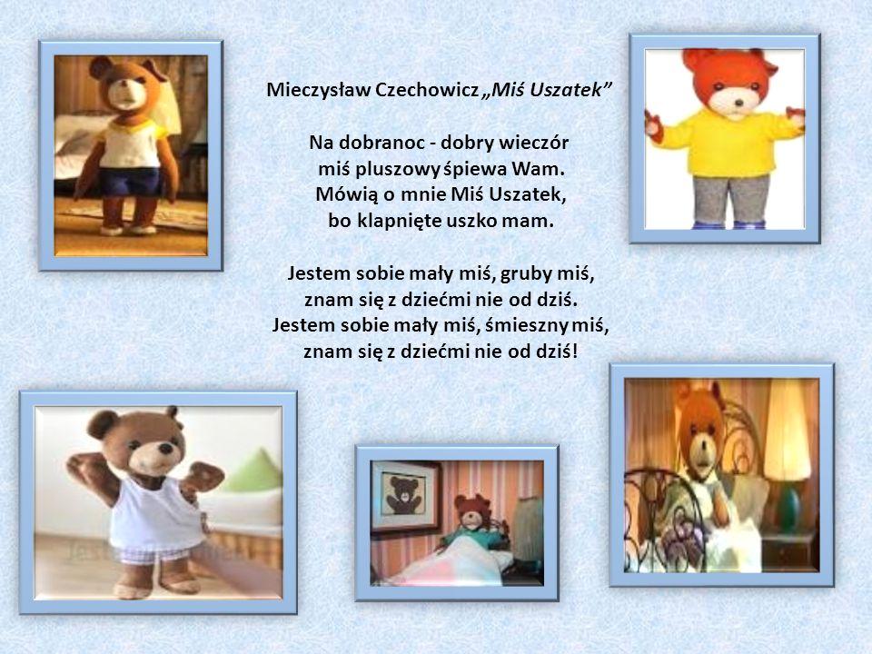 """Mieczysław Czechowicz """"Miś Uszatek Na dobranoc - dobry wieczór"""