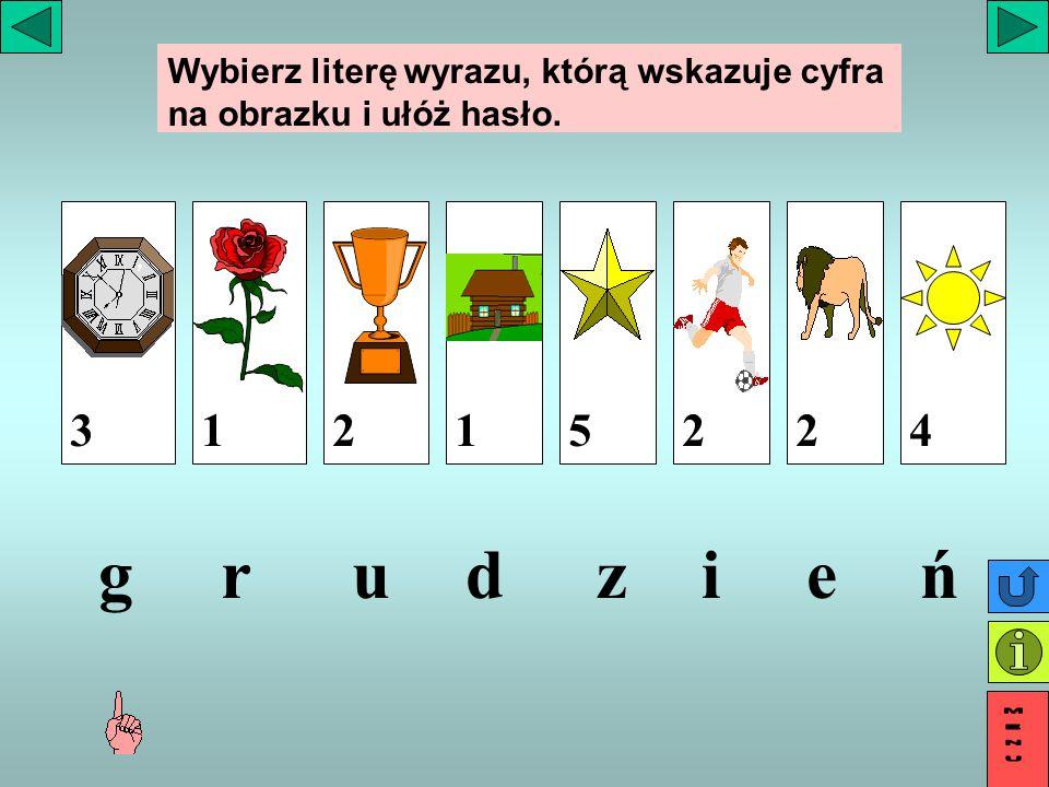 Wybierz literę wyrazu, którą wskazuje cyfra