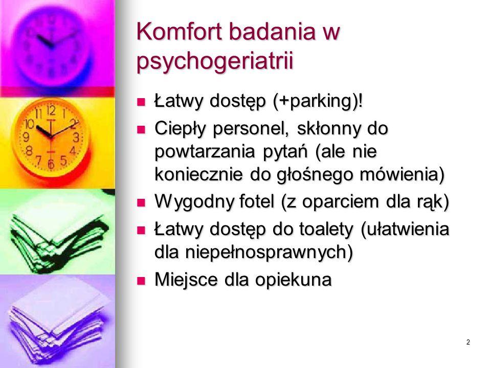 Komfort badania w psychogeriatrii