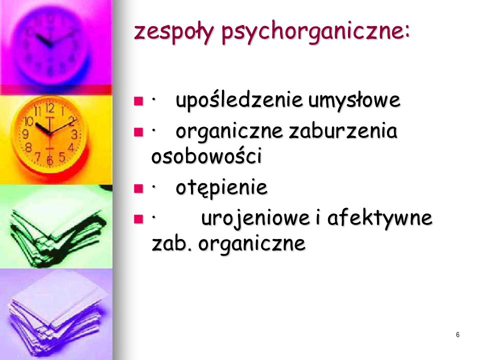 zespoły psychorganiczne: