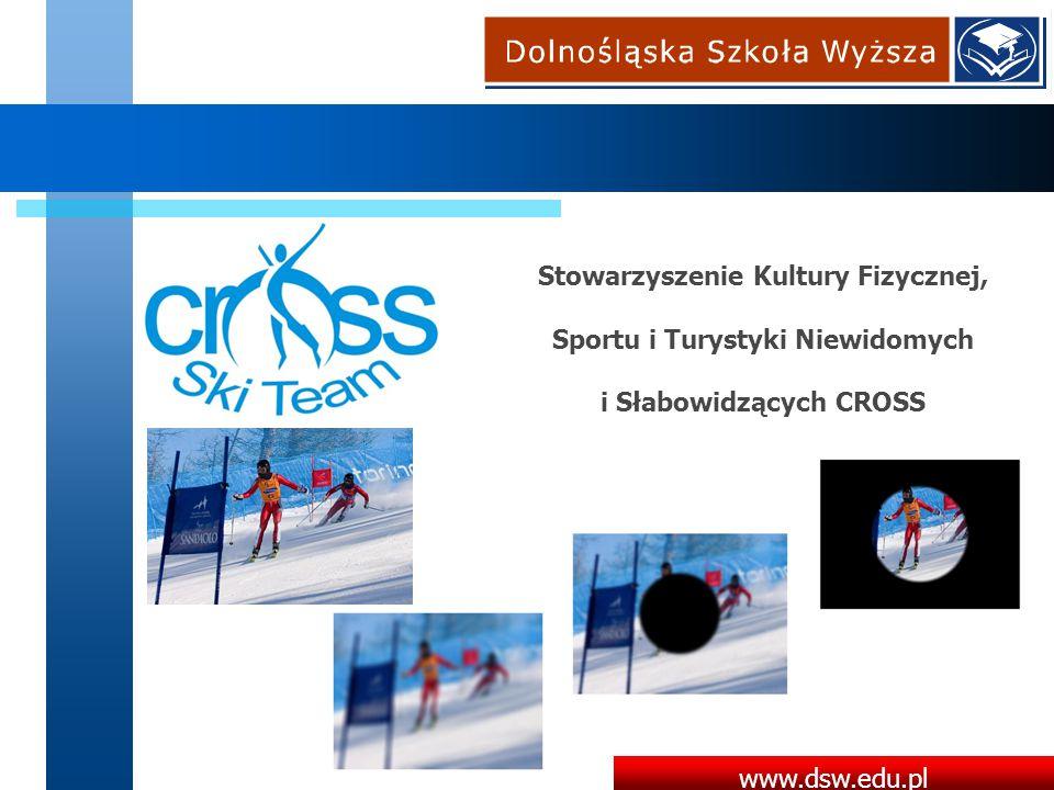 Stowarzyszenie Kultury Fizycznej, Sportu i Turystyki Niewidomych i Słabowidzących CROSS