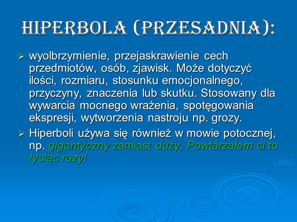 HIPERBOLA (przesadnia):