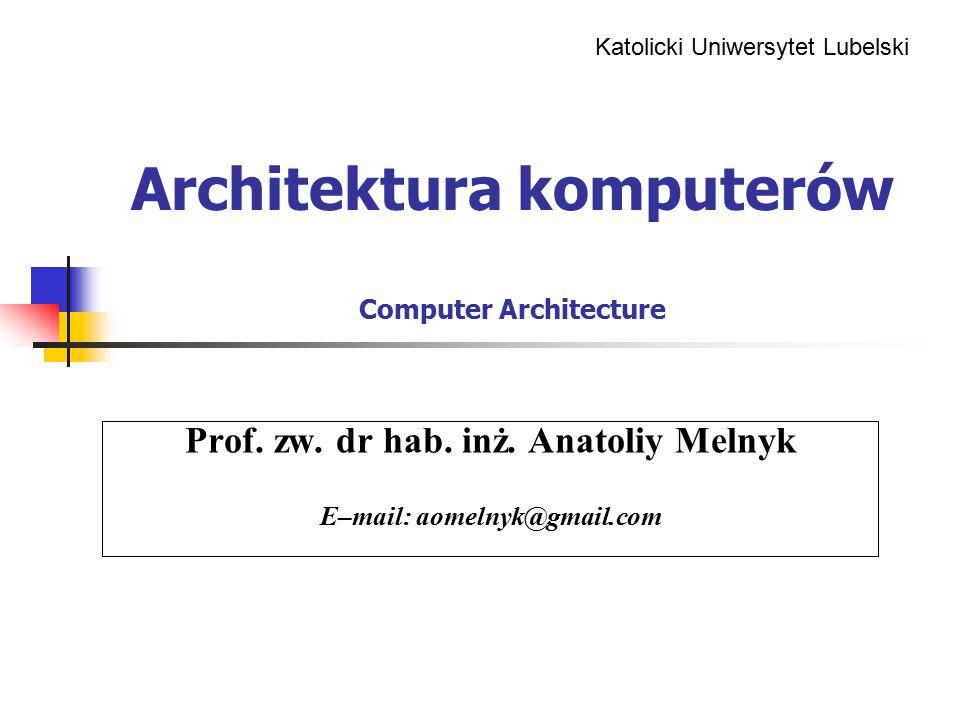 Architektura komputerów Computer Architecture