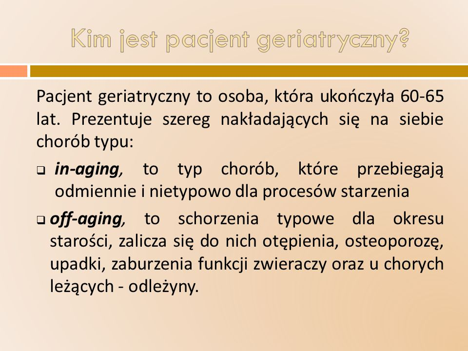 Kim jest pacjent geriatryczny