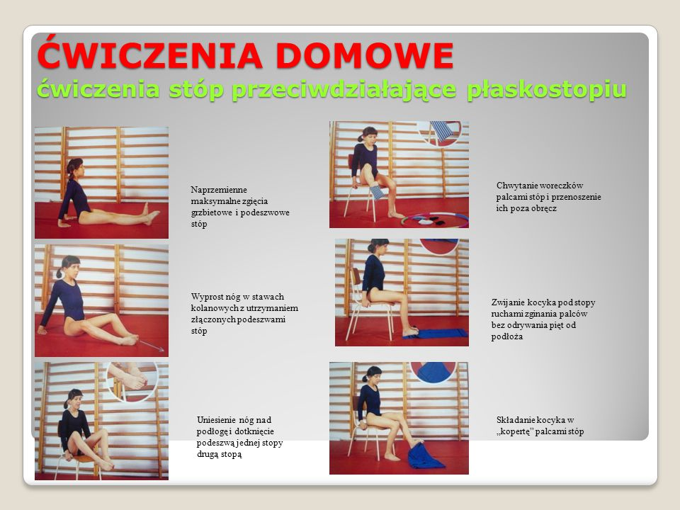 ĆWICZENIA DOMOWE ćwiczenia stóp przeciwdziałające płaskostopiu