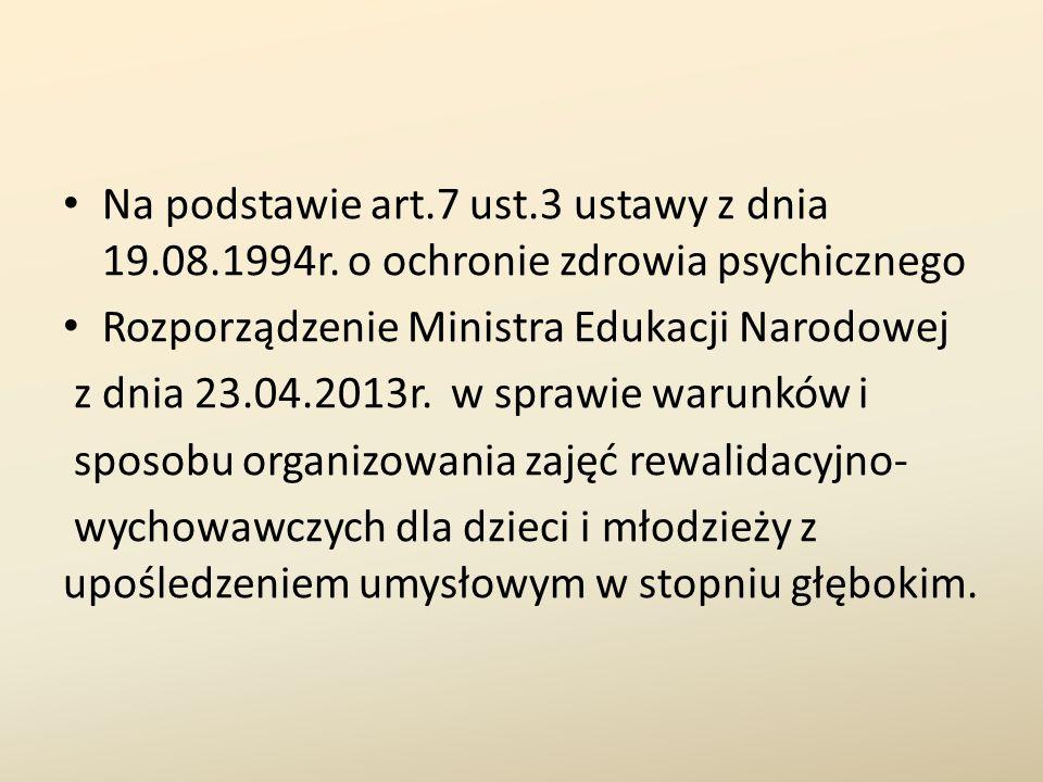 Na podstawie art. 7 ust. 3 ustawy z dnia 19. 08. 1994r