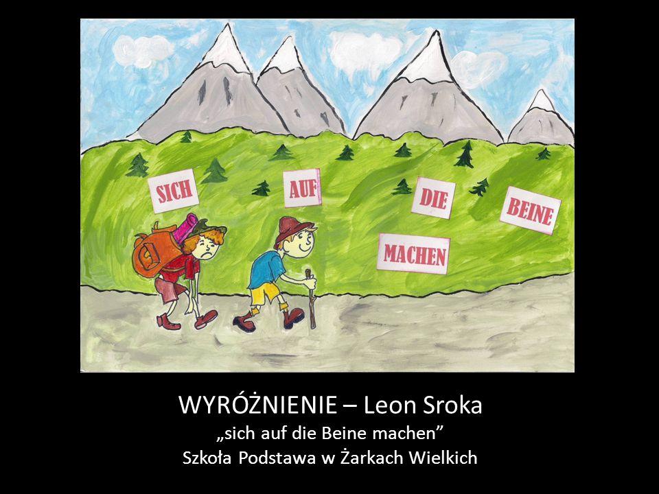 """WYRÓŻNIENIE – Leon Sroka """"sich auf die Beine machen Szkoła Podstawa w Żarkach Wielkich"""