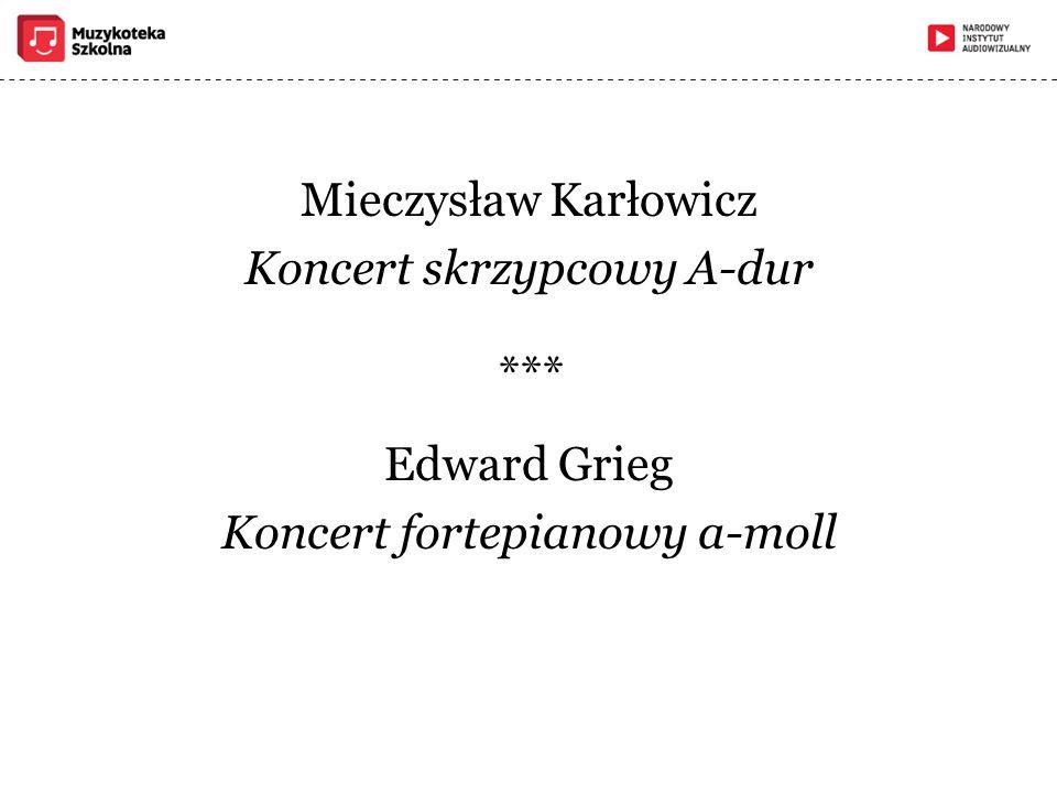 Mieczysław Karłowicz Koncert skrzypcowy A-dur