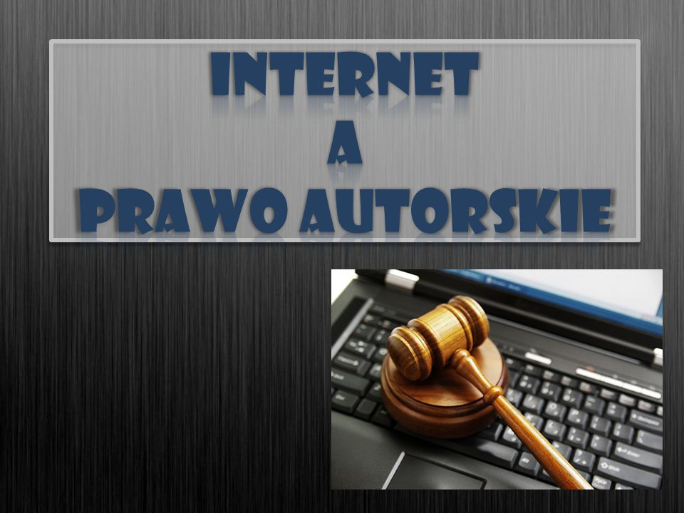 Internet a prawo autorskie