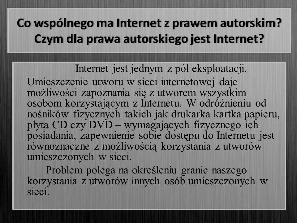 Co wspólnego ma Internet z prawem autorskim