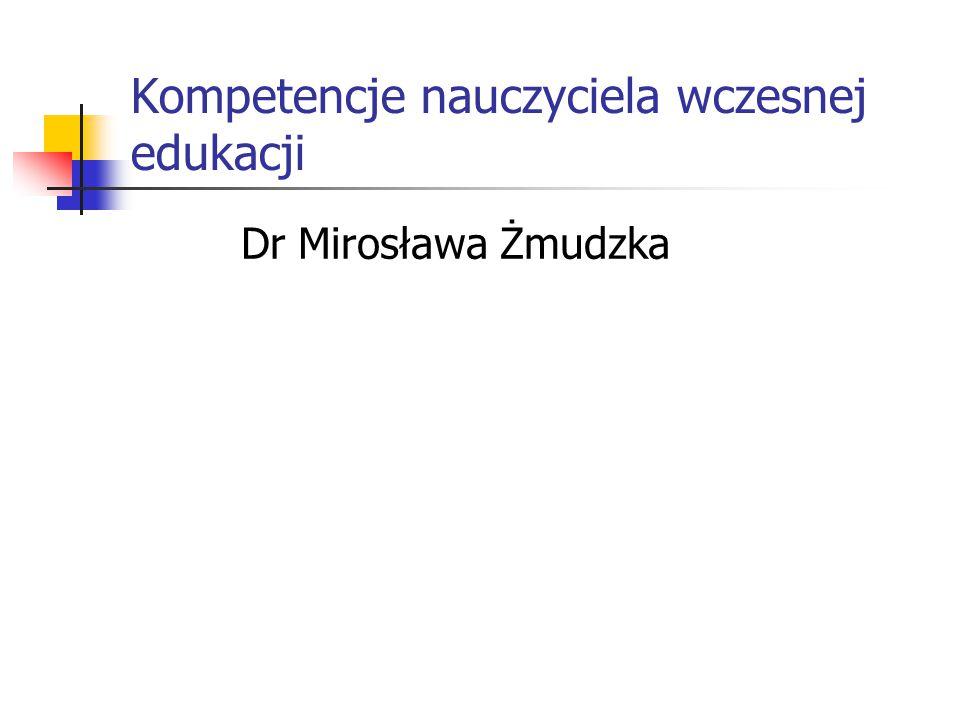 Kompetencje nauczyciela wczesnej edukacji