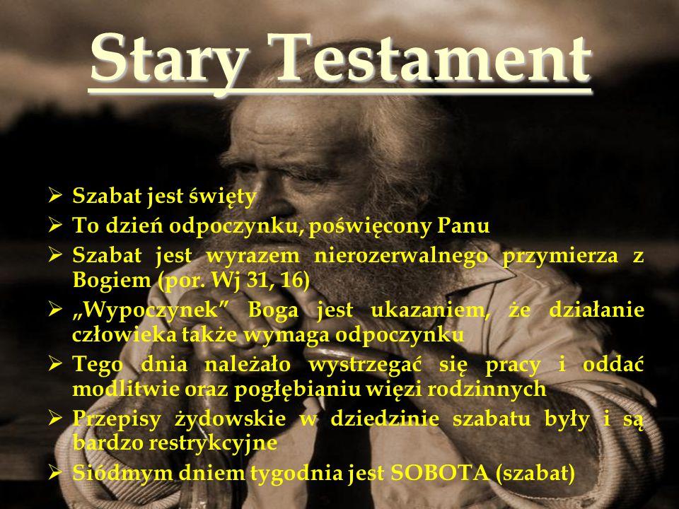 Stary Testament Szabat jest święty